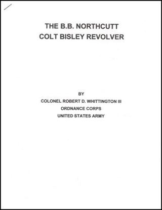 B.B. Northcutt Colt Bisley Revolver, The