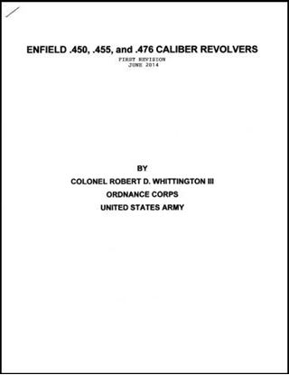 Enfield .450, .455, and .476 Caliber Revolvers (First Revision June 2014)