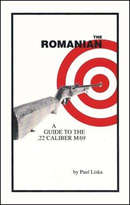 Romanian:  A Guide to the .22 Caliber M69, The