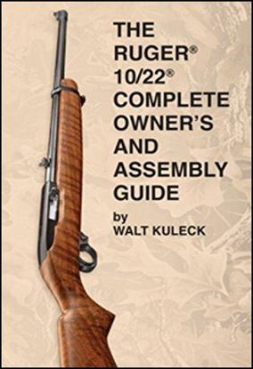 Ruger 10/22 Complete Owner's and Assembly Guide