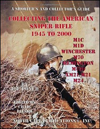 Collecting The American Sniper Rifle 1945 To 2000