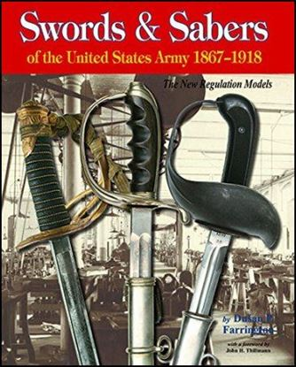 Swords & Sabers of the United States Army 1867-1918