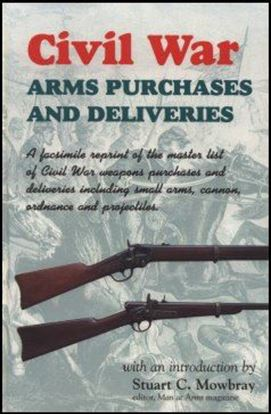 Civil War Arms Purchases And Deliveries