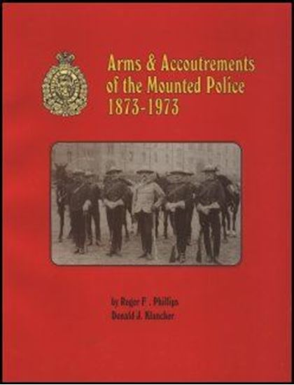 Arms & Accoutrements of the Mounted Police